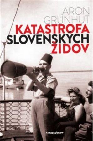 Katastrofa slovenských židov (2.vydanie)