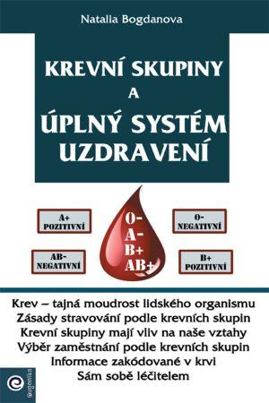 Krevní skupiny a úplný systém uzdravení -