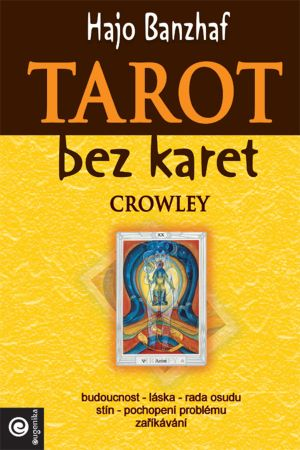 Tarot bez karet - Crowley -