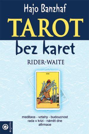 Tarot bez karet - Moudrost Rider-Waite
