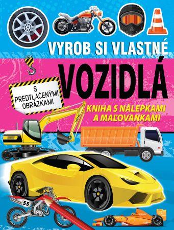 Vyrob si vlastné vozidlá - Kniha s nálepkami a maľovankami