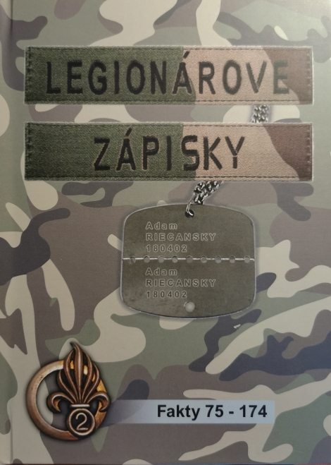 Legionárove zápisky 2 - Spomienky slovenského legionára (fakty 75 - 174)