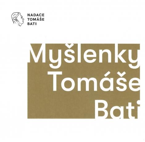 Myšlenky Tomáše Bati -