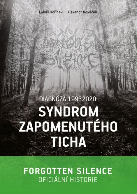 Syndrom zapomenutého ticha - Kniha o Forgotten Silence (Kniha)