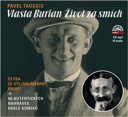 Vlasta Burian (1x Audio na CD - MP3) - Život za smích