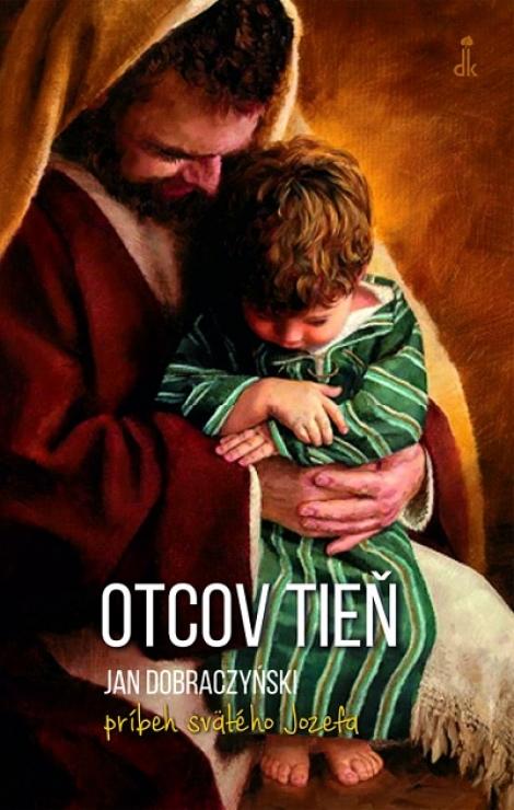 Otcov tieň - Príbeh svätého Jozefa