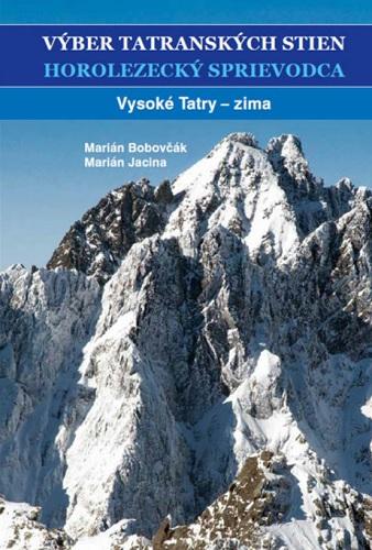 Výber tatranských stien - Horolezecký sprievodca III.
