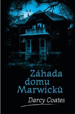 Záhada domu Marwicků - Strašidelné domy (5.díl)