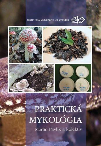 Praktická mykológia