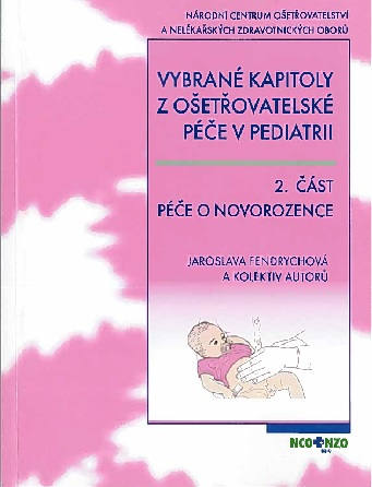 Vybrané kapitoly z ošetřovatelské péče v pediatrii II. -