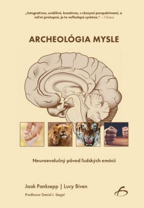 Archeológia mysle - Neuroevolučný pôvod ľudských emócií