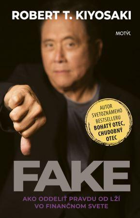 Fake - Ako oddeliť pravdu od lží vo finančnom svete
