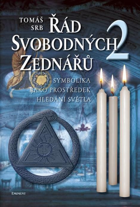 Řád svobodných zednářů 2 - Symbolika jako prostředek hledání světla