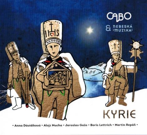 Cabo & Nebeská muzika - Kyrie (CD)