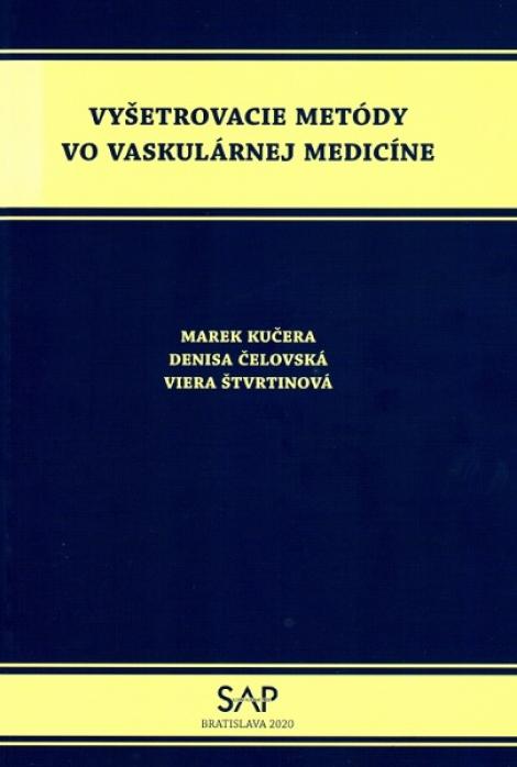 Vyšetrovacie metódy vo vaskulárnej medicíne -