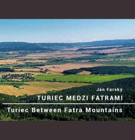Turiec medzi Fatrami - Turiec Between Fatra Mountains