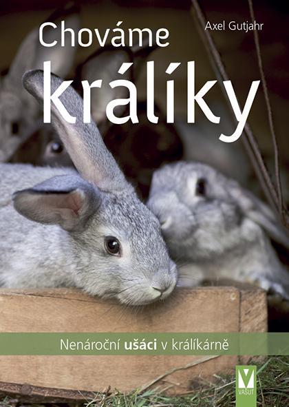 Chováme králíky