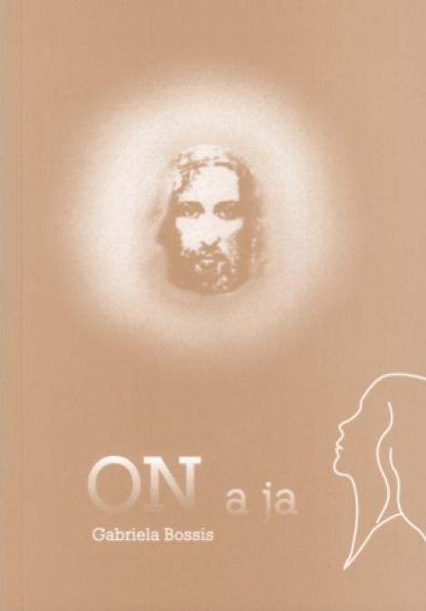 On a ja - Duchovné rozhovory s Ježišom