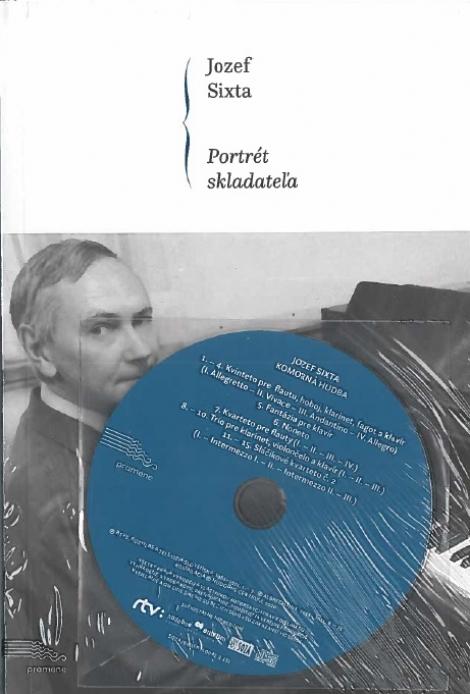 Jozef Sixta. Portrét skladateľa -