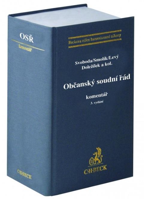Občanský soudní řád. Komentář (3. vydání)
