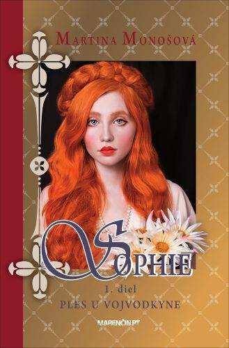 Sophie - Ples u vojvodkyne 1.diel