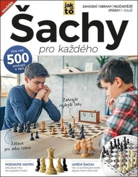Šachy pro každého - Více než 500 postupů a tipů