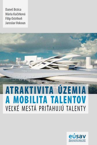Atraktivita územia a mobilita talentov