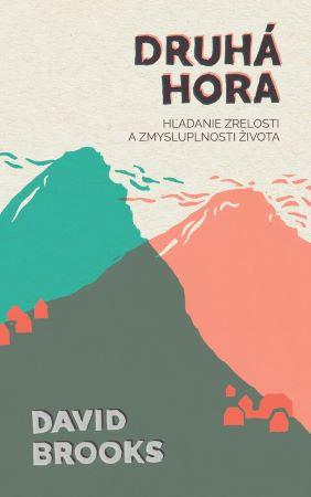 Druhá hora - Hľadanie zrelosti a zmysluplnosti života
