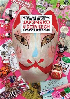Japonsko v detailech - a ve dvou deníčcích