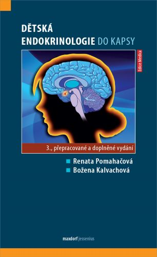 Dětská endokrinologie do kapsy (3. přepracované a doplněné vydání)