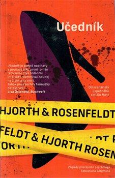 Učedník - Sebastian Bergman, policejní psycholog (2.díl)