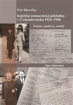 Kněžská nemocenská pokladna v Československu 1924-1948 - Fakta, analýzy, osudy