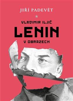 Vladimir Iljič Lenin v obrazech -