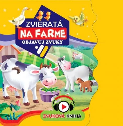 Zvieratá na farme - objavuj zvuky - Zvuková kniha