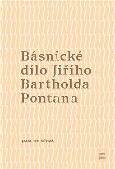 Básnické dílo Jiřího Bartholda Pontana
