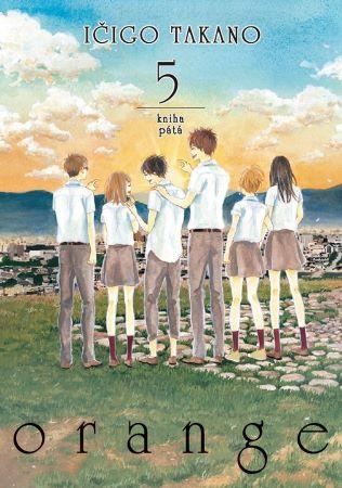 Orange 5 - Kniha pátá