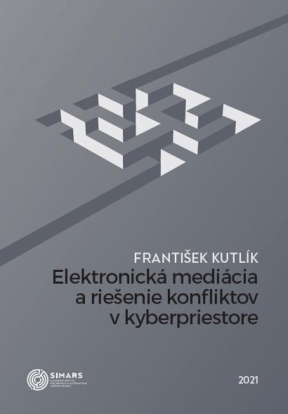Elektronická mediácia a riešenie konfliktov v kyberpriestore