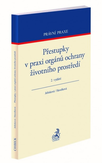 Přestupky v praxi orgánů ochrany životního prostředí (2.vydání)