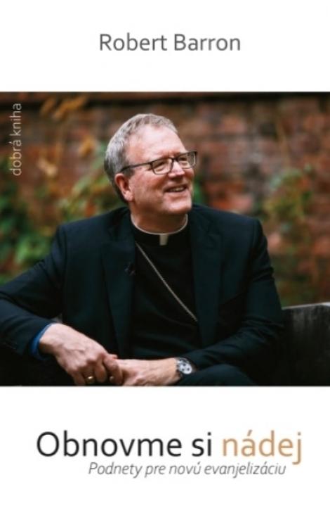 Obnovme si nádej - Podnety pre novú evanjelizáciu