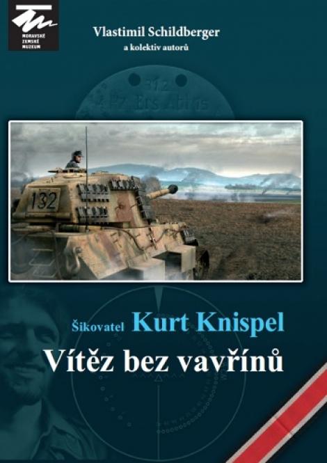 Šikovatel Kurt Knispel - Vítěz bez vavřínů