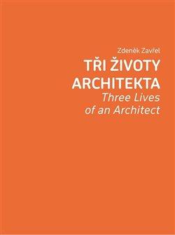 Tři životy architekta
