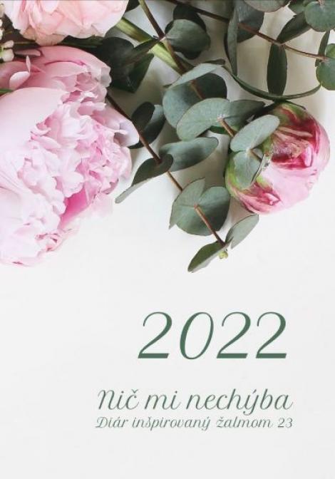 Diár pre veriacu ženu 2022: Nič mi nechýba - Diár inšpirovaný Žalmom 23