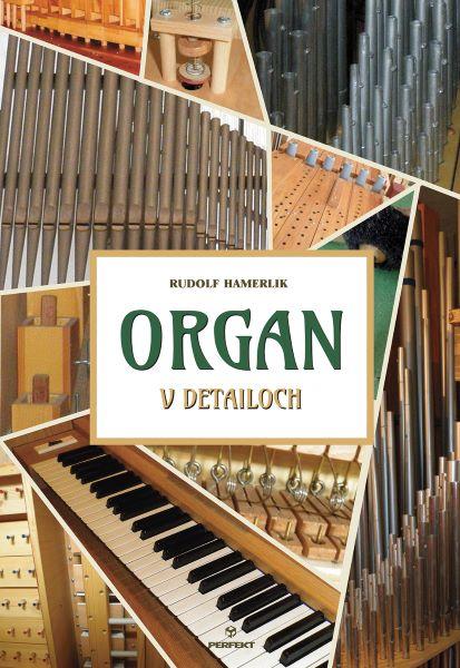 Organ v detailoch