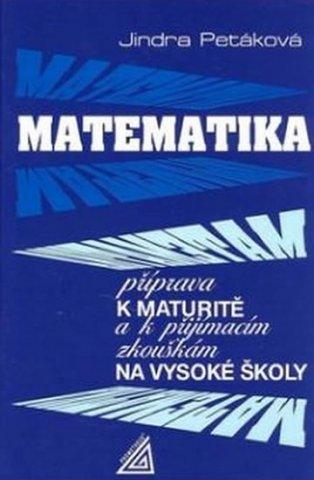 Matematika - Příprava k maturitě a k přijímacím zkouškám na VŠ