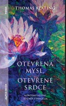 Otevřená mysl otevřené srdce