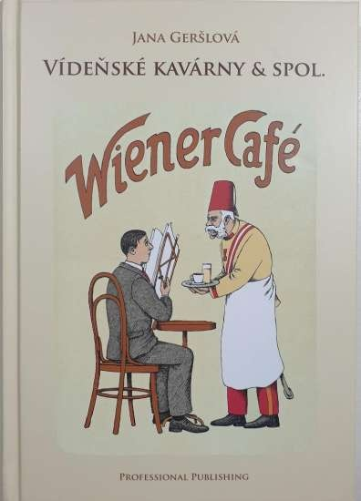 Vídeňské kavárny & spol.
