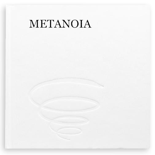 Metanoia -