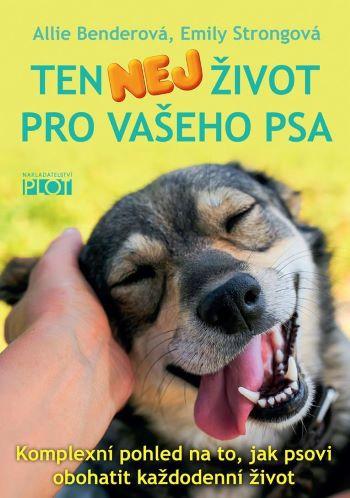 Ten nej život pro vašeho psa