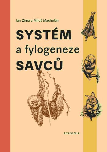 Systém a fylogeneze savců
