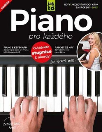 Piano pro každého - Ovládněte stupnice a akordy